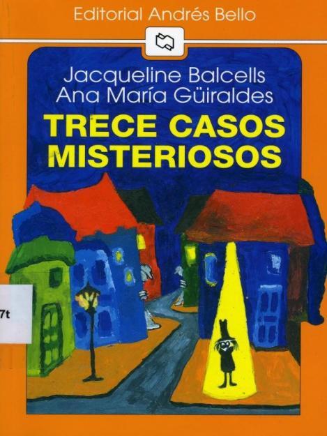 Trece-casos-misteriosos-Jacqueline-Balcells-Ana-Maria-Guiraldes